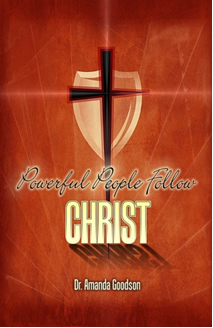Powerful People Follow Christ