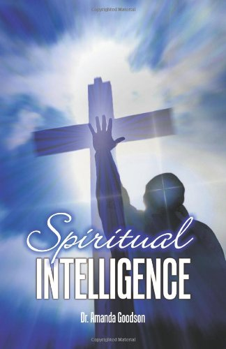 Spiritual Intelligence (Volume 1)
